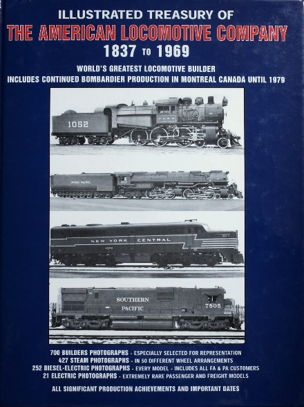 Image for Illustrated treasury of the American Locomotive Company 1837 to 1969