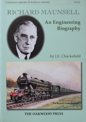 Image for RICHARD MAUNSELL - AN ENGINEERING BIOGRAPHY