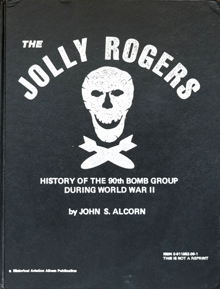 Image for Jolly Rogers : History of the 90th Bomb Group During World War II