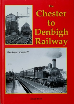 Image for The Chester to Denbigh Railway