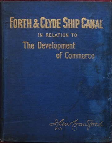Image for Forth and Clyde Ship Canal in Relation to the Development of Commerce