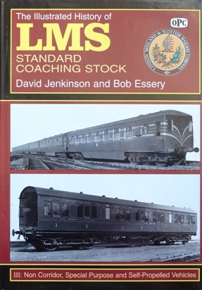 Image for THE ILLUSTRATED HISTORY OF LMS STANDARD COACHING STOCK Vol.III