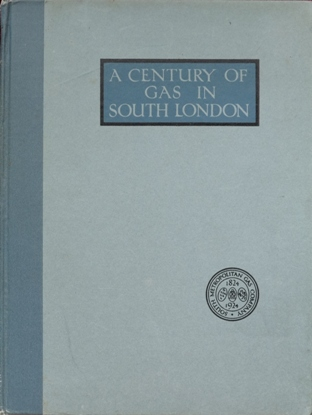 Image for A Century Of Gas In South London