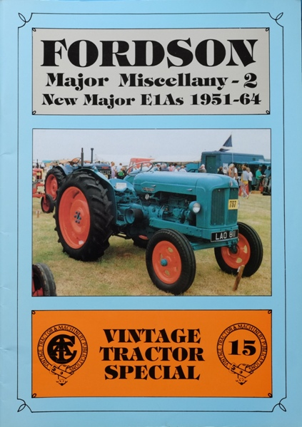 Image for Fordson Major Miscellany - 2  : New Major E1As 1951-64