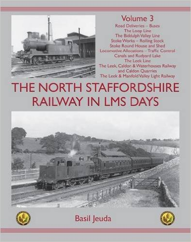 Image for THE NORTH STAFFORDSHIRE RAILWAY  IN LMS DAYS Volume 3