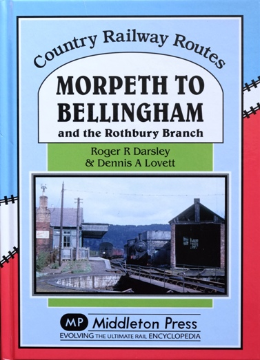 Image for Country Railway Routes : Morpeth to Bellingham