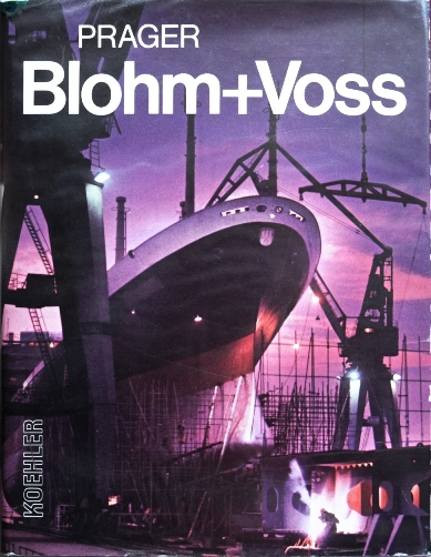 Image for Blohm+Voss : Ships and Machinery for the World