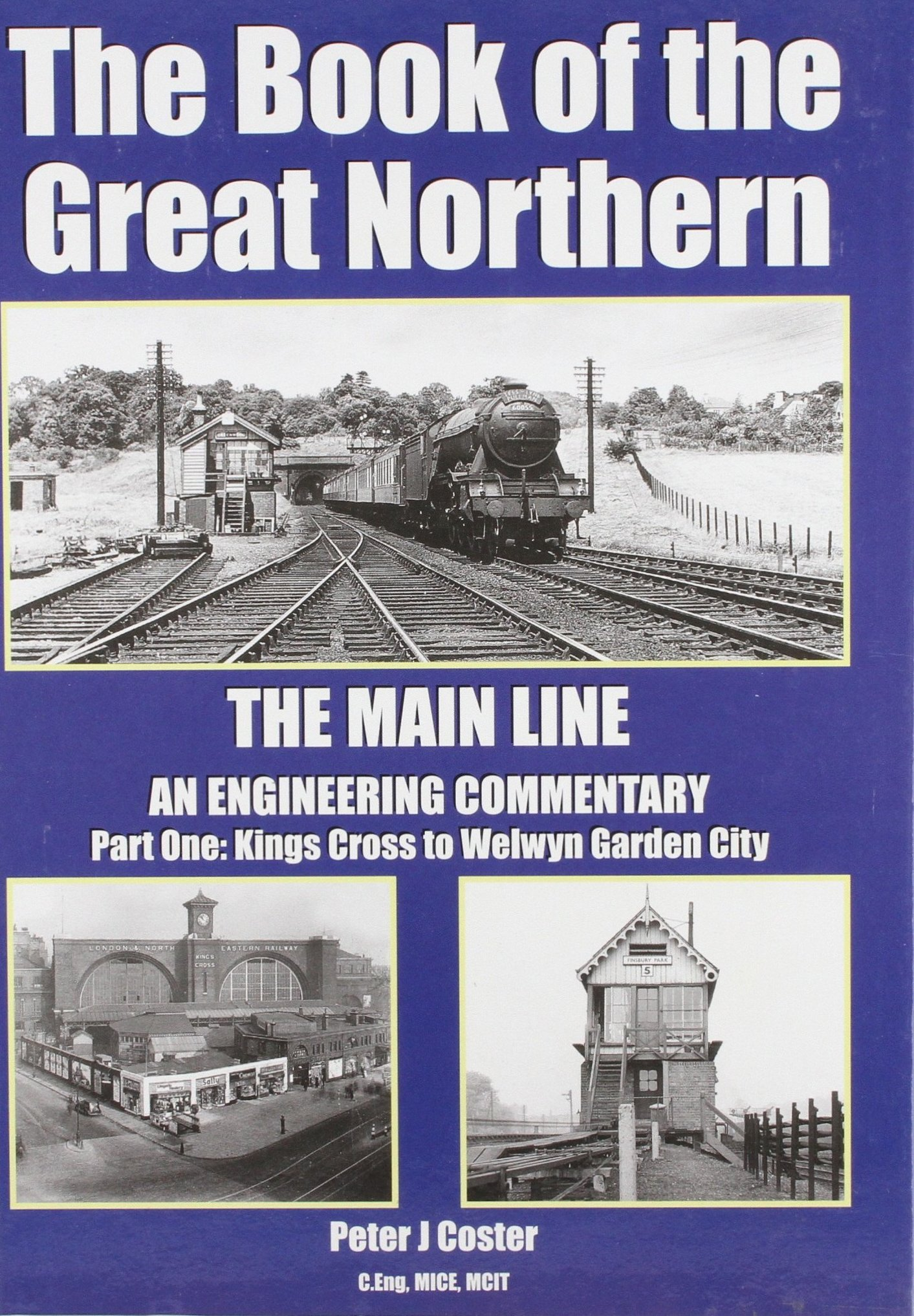 Image for The Book of the Great Northern, The Main Line Part One : Kings Cross to Welwyn Garden City