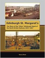 Image for Edinburgh St. Margaret's: The Story of the 'Other' Edinburgh Depot of the North British Railway 1845-1967