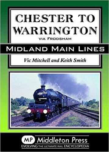 Image for MIDLAND MAIN LINES : CHESTER TO WARRINGTON Via Frodsham