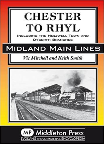 Image for MIDLAND MAIN LINES : CHESTER TO RHYL