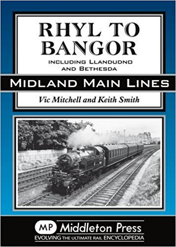 Image for MIDLAND MAIN LINES : RHYL TO BANGOR