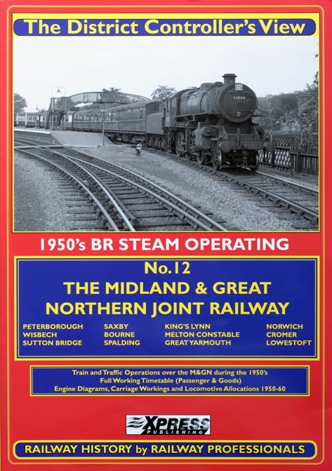 Image for THE DISTRICT CONTROLLER'S VIEW No.12  : The Midland & Great Northern Joint Railway