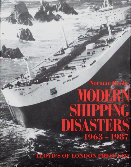 Image for Modern Shipping Disasters 1963-1987