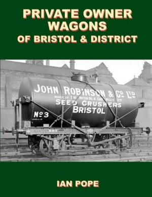 Image for Private Owner Wagons of Bristol and District