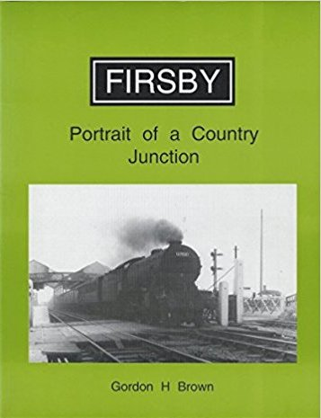 Image for Firsby : Portrait of a Country Junction