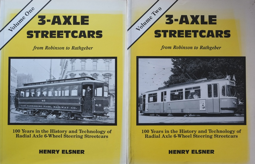 Image for 3-Axle Streetcars : From Robinson to Rathgeber  (2 Volume set)