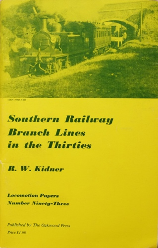 Image for SOUTHERN RAILWAY BRANCH LINES IN THE THIRTIES