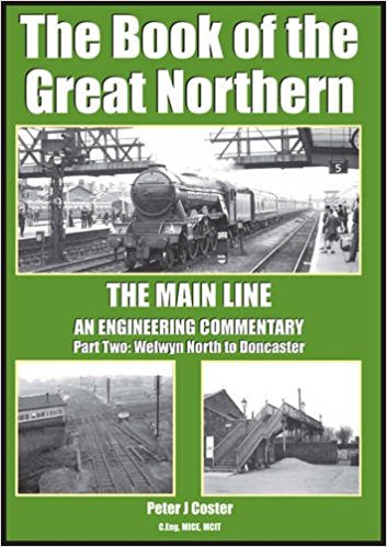 Image for The Book of the Great Northern, The Main Line Part Two : Welwyn North to Doncaster