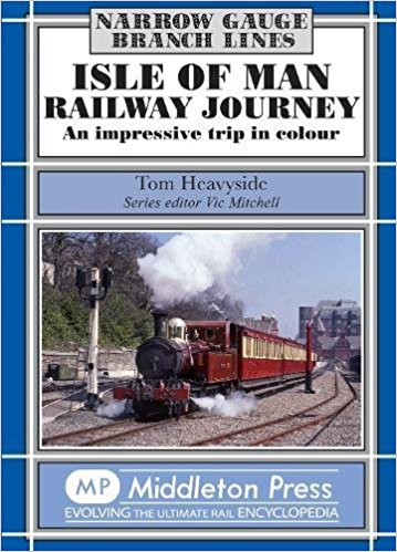 Image for Narrow Gauge Branch Lines : Isle of Man Railway Journey