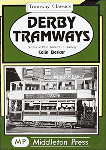 Image for TRAMWAY CLASSICS : DERBY TRAMWAYS