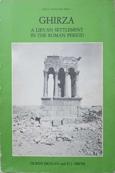 Image for Ghirza : A Libyan Settlement in the Roman Period