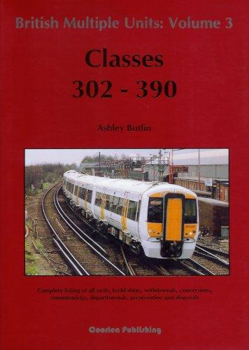 Image for BRITISH MULTIPLE UNITS : Volume 3 - Classes 302-390
