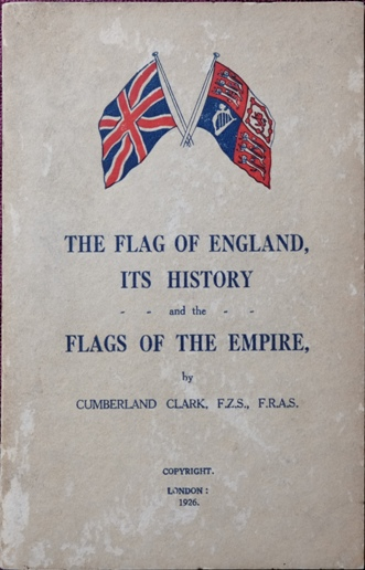 Image for The flag of England, its history and the Flags of the Empire