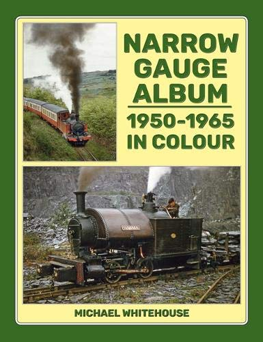 Image for Narrow Gauge Album: 1950-1965 In Colour