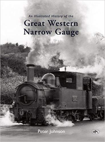Image for An Illustrated History of the Great Western Narrow Gauge