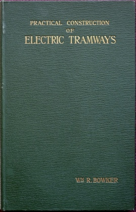 Image for Practical Construction of Electric Tramways