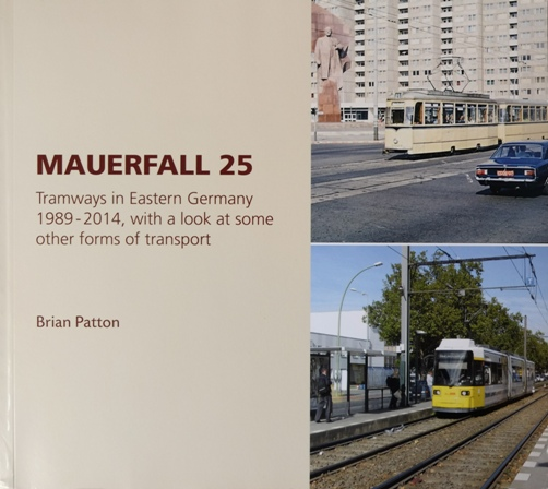 Image for Mauerfall 25: Tramways in Eastern Germany 1989 - 2014