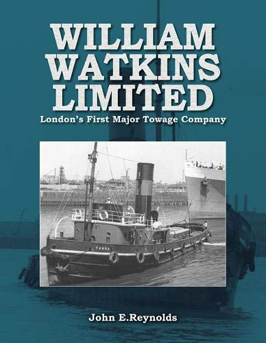 Image for William Watkins Limited: London's First Major Towage Company