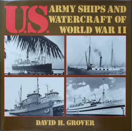 Image for U.S. Army Ships and Watercraft of World War II