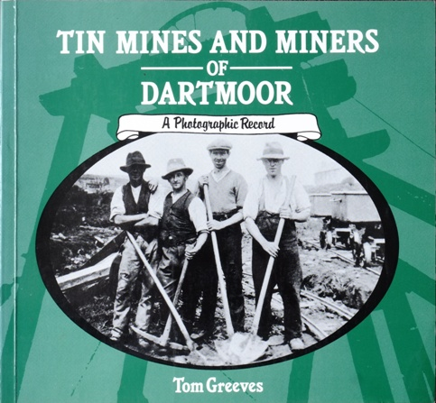 Image for TIN MINES & MINERS OF DARTMOOR: A PHOTOGRAPHIC RECORD