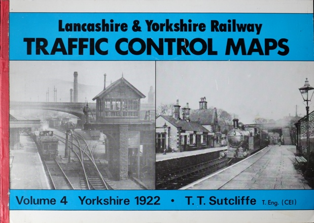 Image for LANCASHIRE & YORKSHIRE RAILWAY TRAFIC CONTROL MAPS Volume 4 : YORKSHIRE 1922