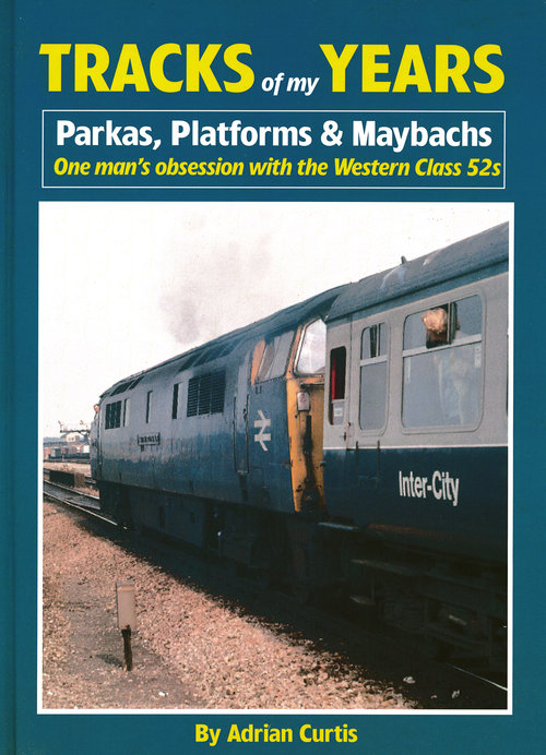 Image for Tracks of My Years : Parkas, Platforms & Maybachs