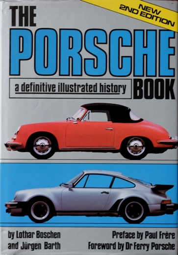 Image for The Porsche Book : A Definitive Illustrated History