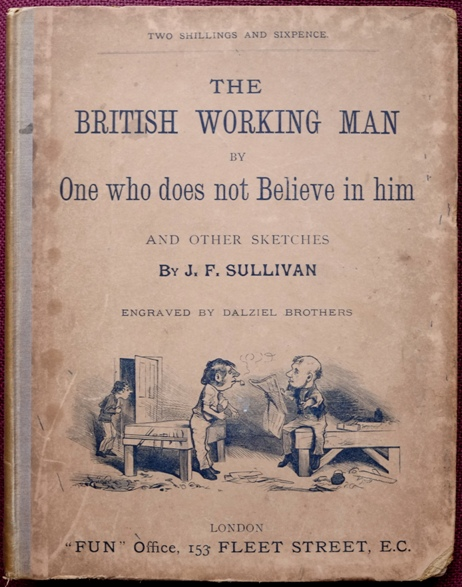 Image for The British Working Man By One Who Does Not Believe in Him
