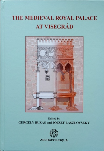 Image for The Medieval Royal Palace at Visegrad