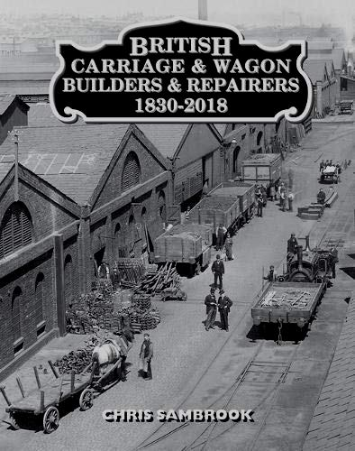 Image for British Carriage and Wagon Builders and Repairers 1830-2018
