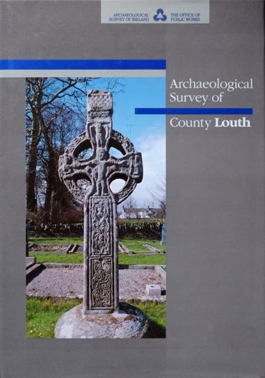 Image for Archaeological Survey of County Louth