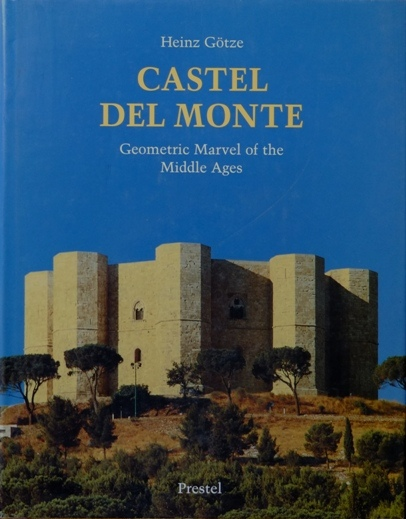 Image for Castel Del Mionte : Geometric Marvel of the Middle Ages