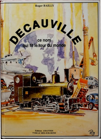 Image for Decauville : Ce Nom Qui Fit le Tour du Monde