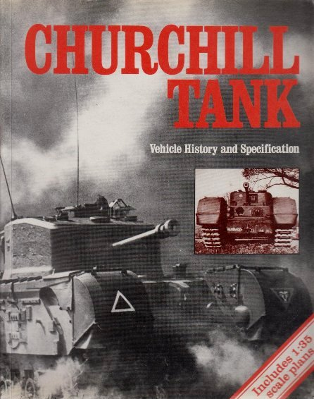 Image for Churchill Tank: Vehicle History and Specification