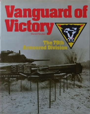 Image for Vanguard of Victory : 79th Armoured Division