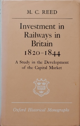Image for Investment in Railways in Britain 1820-44 : A Study in the Development of the Capital Market