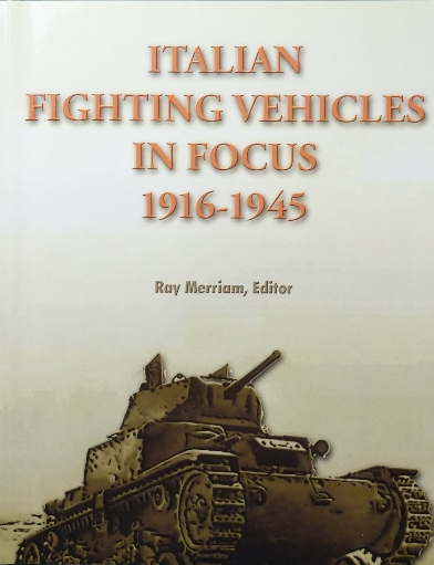 Image for Italian Fighting Vehicles in Focus 1916-1945