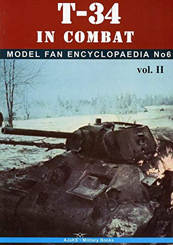 Image for Model Fan Encyclopedia No.6: T-34 in Combat Volume II