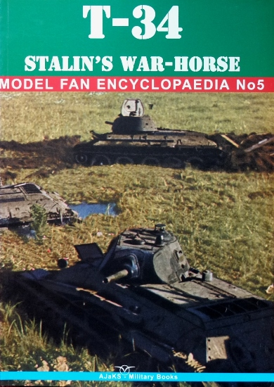 Image for Model Fan Encyclopedia No.5: T-34 in Combat Volume I